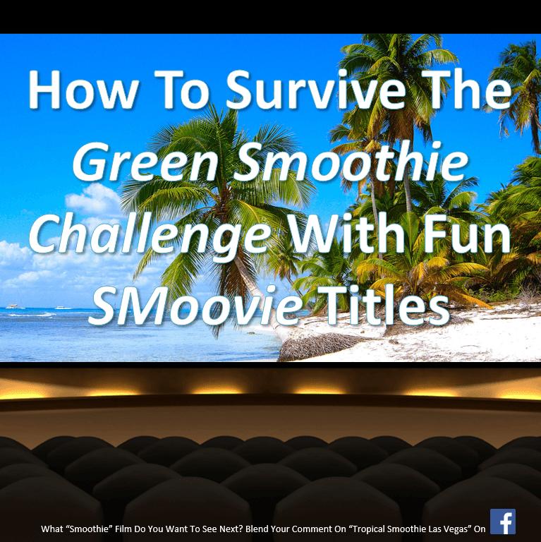 Green Smoothie Challenge SMoovie Titles-Instagram