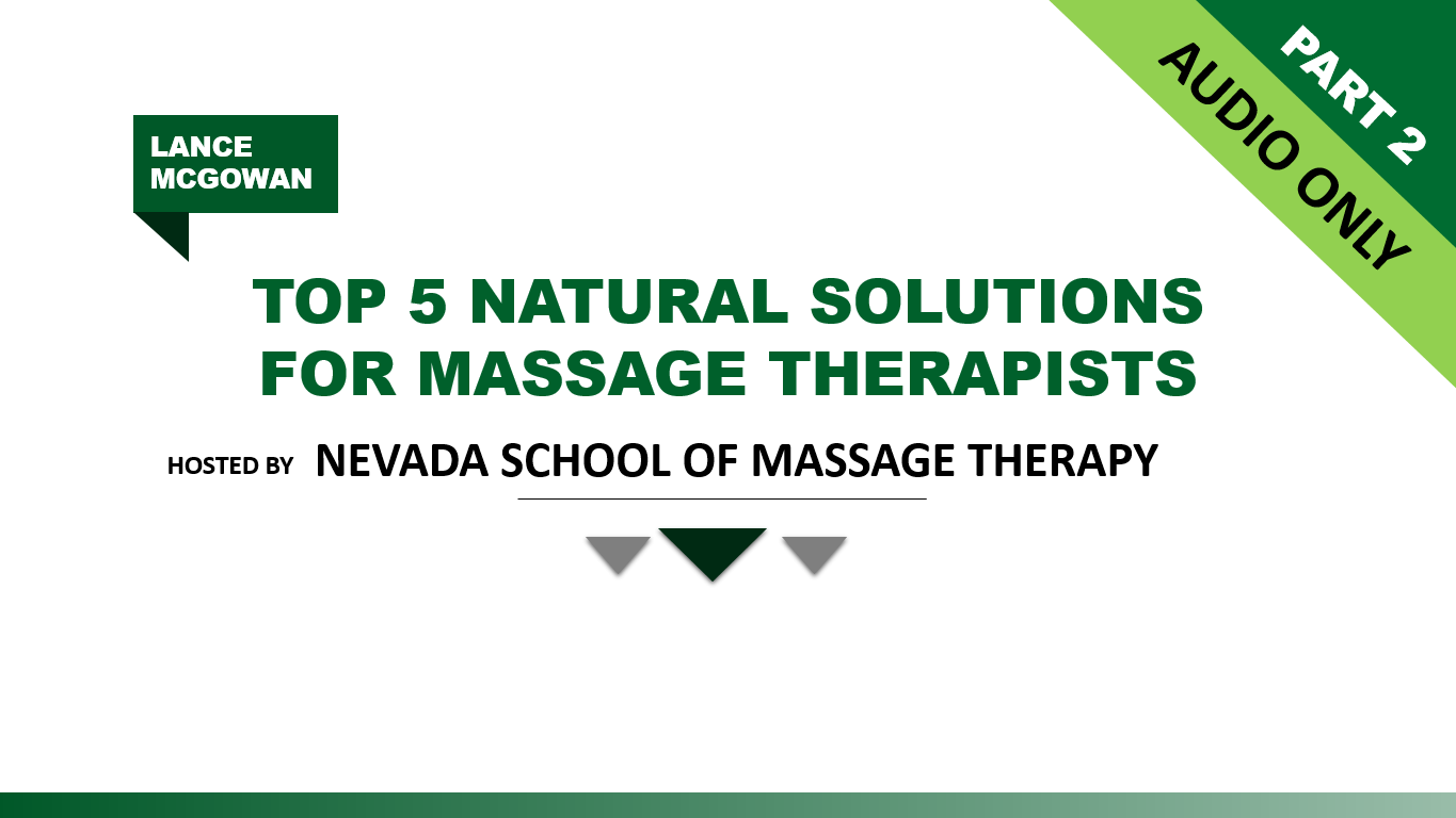 Nevada School Of Massage Therapy Speech (Part 2 AUDIO ONLY)