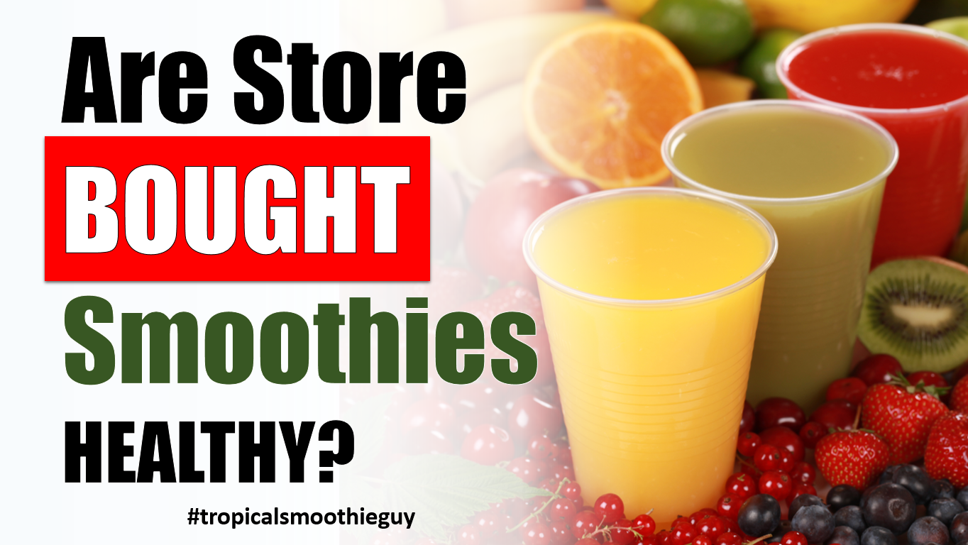 store bought smoothies